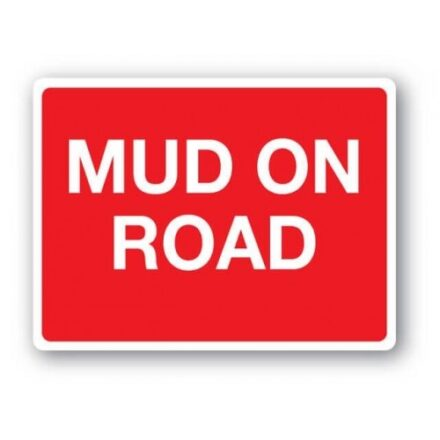 FARM SIGNS - MUD ON ROAD-0