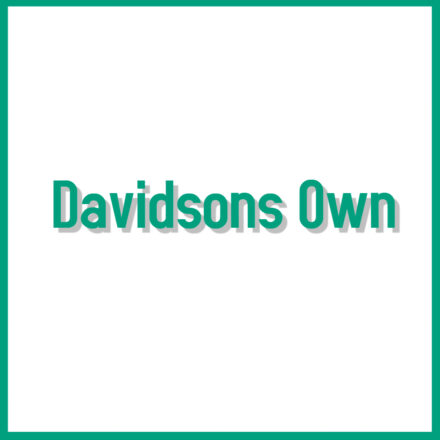 Davidsons Own Label