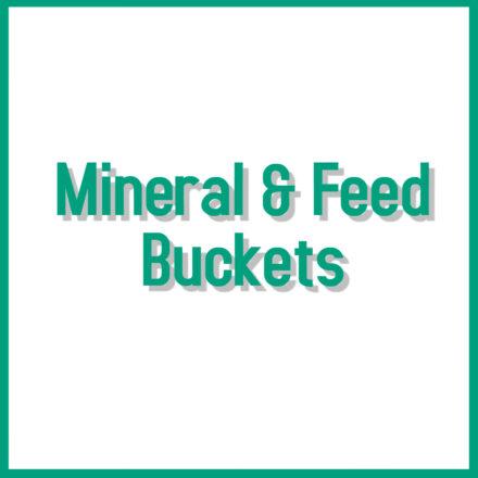 Mineral & Feed Buckets