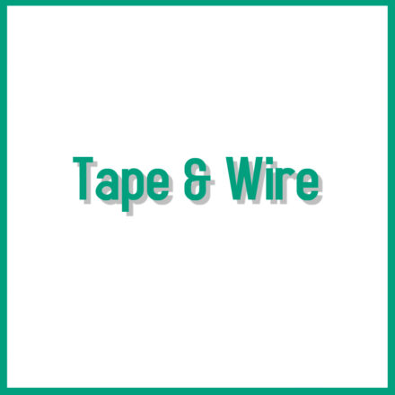 Tape & Wire
